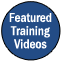 Featured Training Videos